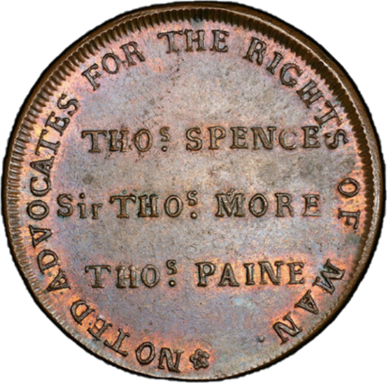 Spence saw himself as part of a long line of English radicals who were 'Advocates of the Rights of Man.' He immodestly put himself first of three Thomases, the others being More and Paine. | Westminster Archives