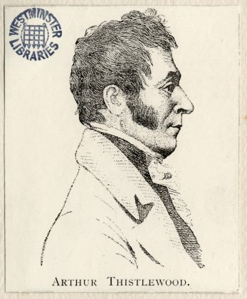 Arthur Thistlewood was leader of the Cato Street Conspiracy   Ashbridge Collection 9501744f Westminster Archives